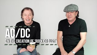 AC/DC On the Creation of 'Rock or Bust'