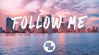 KVMO - Follow Me (Lyrics) Ft. Loé