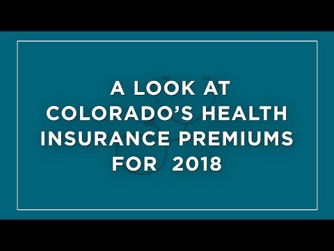 A look at Colorado's health insurance premiums for  2018