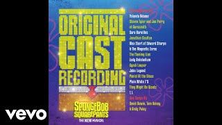 (Just A) Simple Sponge (Audio) by Ethan Slater, Ensemble from SpongeBob Musical
