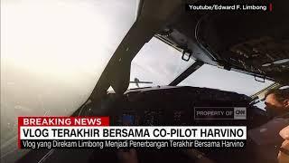 Vlog Terakhir bersama Co-Pilot Harvino. Tragedi Lion AIr JT 610