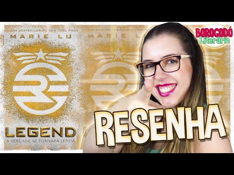 Legend | Resenha | por Borogodó Literário