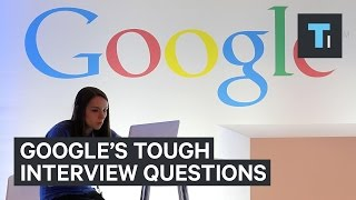 Google's toughest job interview questions