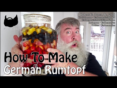 How To Make GERMAN RUMTOPF - Day 18,203