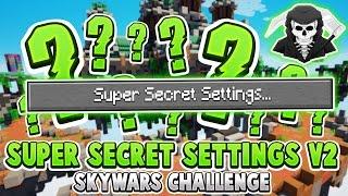 THE SUPER SECRET SETTINGS v2 CHALLENGE! ( Hypixel Skywars )