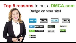 Top 5 Reasons To Add A Dmca Badge To Your Web Pages
