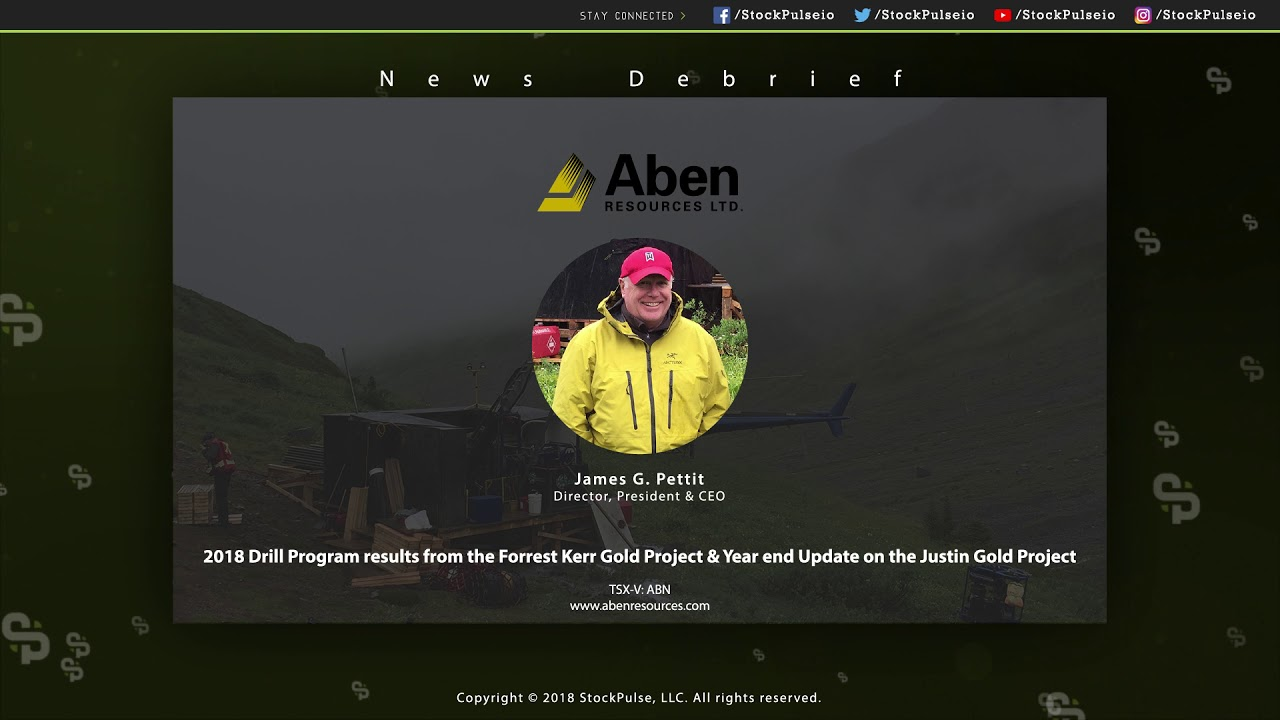 2018 Drill Program results from the Forrest Kerr Gold Project & Year end Update on the Justin Gold P