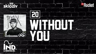 20. Without You - Nicky Jam (Álbum Fénix)