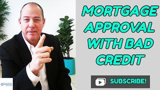 How To Qualify For Mortgage With Bad Credit