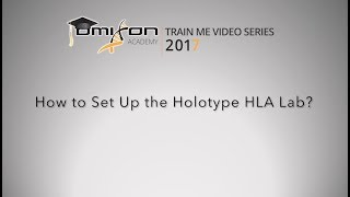 How to Set Up the Holotype HLA Lab
