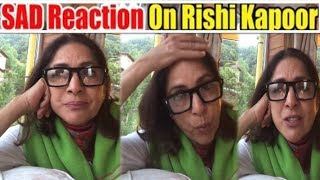 Rishi Kapoor ‎Co–Star Neena Gupta SAD Reaction On Rishi Kapoor !!
