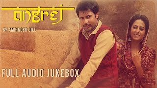 Angrej Songs