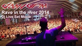Dany BPM @ Rave in the river 2014 (Dj Set)