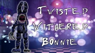 [FNAF   Speed Edit] Making Twisted Withered Bonnie