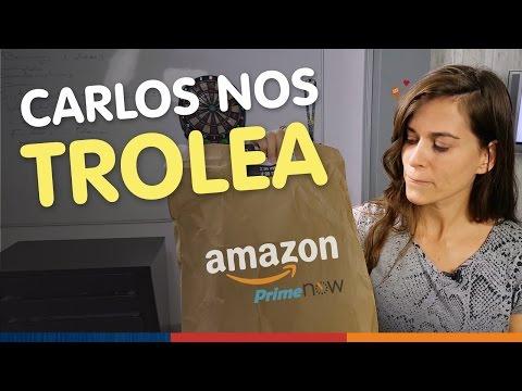 Compramos en AMAZON Prime Now ¡Y NOS TROLEAN!