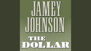 Jamey Johnson The Dollar