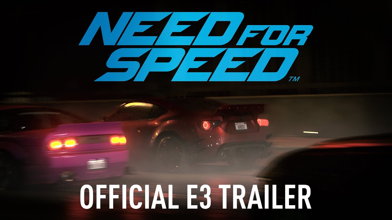 Need for Speed Official E3 Trailer PC, PS4, Xbox One - System