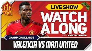 Valencia vs Manchester United LIVE Stream Watchalong | Kholo.pk