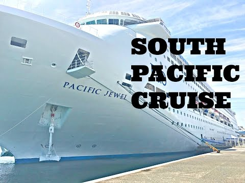 VLOG || PACIFIC ISLANDS CRUISE PACIFIC JEWEL PART 1