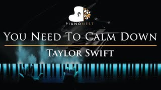 Taylor Swift   You Need To Calm Down   Piano Karaoke  Sing Along Cover With Lyrics