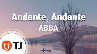 [TJ노래방] Andante, Andante   ABBA  TJ Karaoke