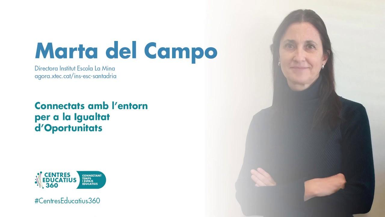 Marta del Campo - Connectats amb l'entorn per a la igualtat d'oportunitats