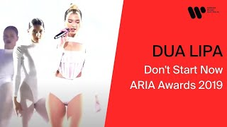 Dua Lipa   Don't Start Now (ARIA Awards 2019)