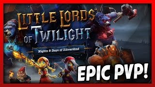 NEW EPIC PVP BATTLE GAME!! LITTLE LORDS OF TWILIGHT!