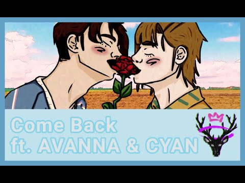monß ft. AVANNA & CYBER SONGMAN - Come Back (Original Song)