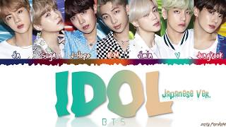 BTS (日本語字幕) – ''IDOL' (Japanese Ver.) Lyrics [Color Coded_Kan_Rom_Eng]