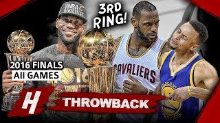LeBron James 3rd Championship, EPIC Full Series Highlights vs Warriors 2016 NBA Finals - Finals MVP!
