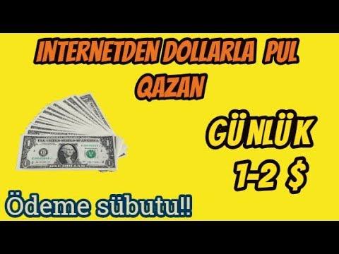 INTERNETDEN DOLLARLA PUL QAZANMAQ GUNLUK 1-2 $lOdeme subutu!