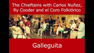 Galleguita - The Chieftains in Cuba