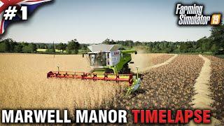 FS19 Marwell Manor Timelapse #1 First Harvest