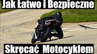 Jak Łatwo i Bezpieczne Skręcac Motocyklem, Przeciwskret i Schodzenie na Kolano - MOTO TIP #1