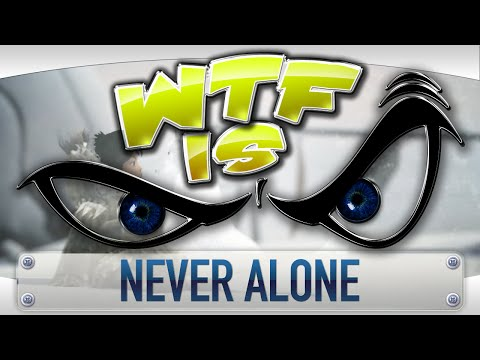 ► WTF Is... - Never Alone ? video thumbnail