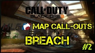 MLG Map Call-outs for Breach | Competitive Tips | Call of Duty: Black Ops 3