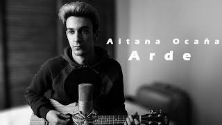 Descargar MP3 de Aitana Ocaña - Arde | Sergio Segura