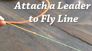 Attaching leader to fly line with a handshake - Fly fishing tips