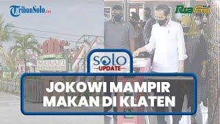 Jokowi Mampir Makan di Klaten, Tim Restoran Ungkap Permintaan Paspampres: Makanan Tak Boleh Diantar