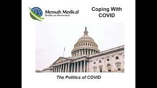 Coping With COVID: The Politics of COVID