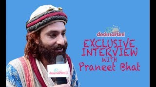 Exclusive Interview with Praneet Bhat