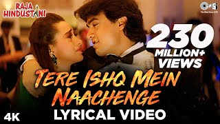 Tere Ishq Mein Naachenge Lyrical | Aamir Khan, Karisma