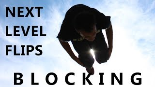 JUMP HIGHER, FLIP FASTER: Blocking Tutorial