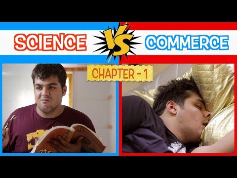 Science Vs Commerce | Chapter 1 | Ashish Chanchlani