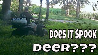ATV'S On hunting Property does it spook deer?