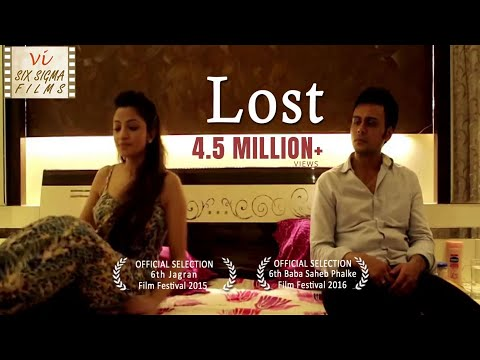 Hindi Short Film - Lost  | Wife Cheats Husband | 2.5 Million+ Views | Six Sigma Films