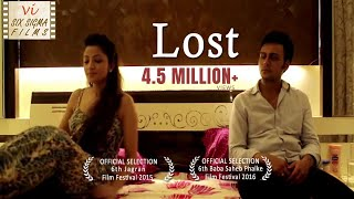 Hindi Short Film - Lost  | Wife Cheats Husband | 4 Million+ Views | Six Sigma Films