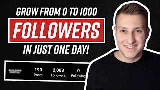 0 to 1000 Active Instagram Followers IN ONE DAY! (Case Study)