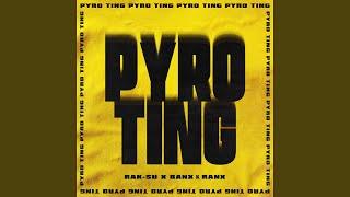 Pyro Ting